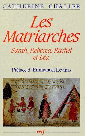 Matriarches (les) : sarah, rebecca, rachel et lea