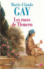 Vente Livre Numérique : Les Roses de Tlemcen  - Marie-Claude Gay