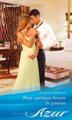 Vente EBooks : Pour quelques heures de passion  - Natalie Anderson