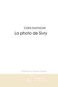 La photo de Sivry