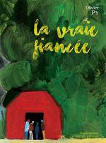 Vente Livre Numérique : La Vraie Fiancée  - Olivier Py