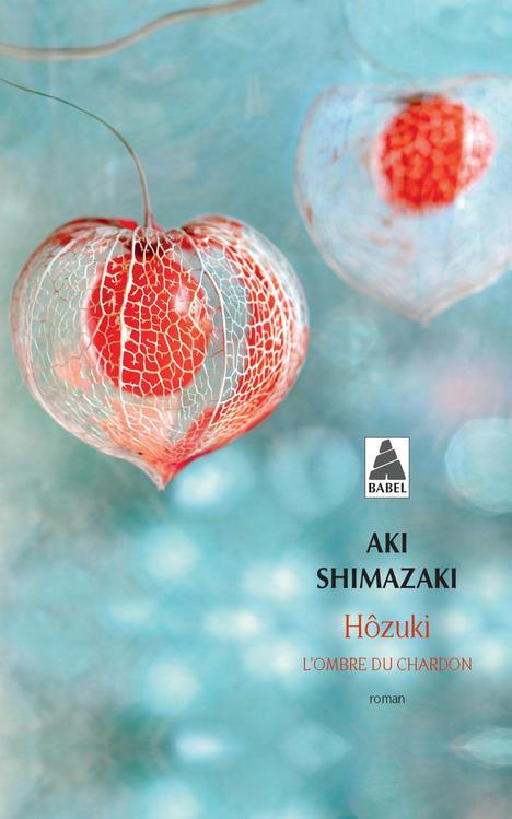 L'ombre du chardon T.2 ; Hôzuki