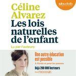 Vente AudioBook : Les Lois naturelles de l'enfant  - Céline Alvarez