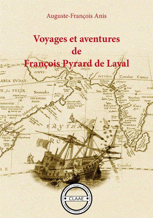 Voyages et aventures de François Pyrard de Laval