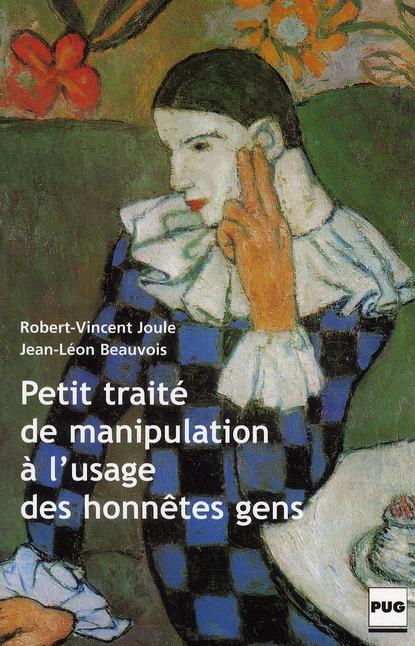 petit traité de manipulation à l'usage des honnêtes gens (édition 2002)