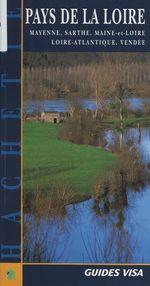 Vente EBooks : Pays de la Loire : Mayenne, Sarthe, Maine-et-Loire, Loire-Atlantique, Vendée  - François Lebrun - Gaëtan du Chatenet - Claude Arz