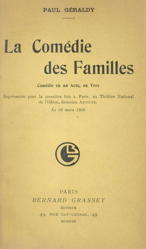 La comédie des familles  - Paul Géraldy