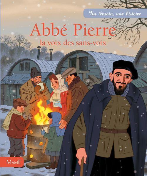 Abbé Pierre, la voix des sans voix