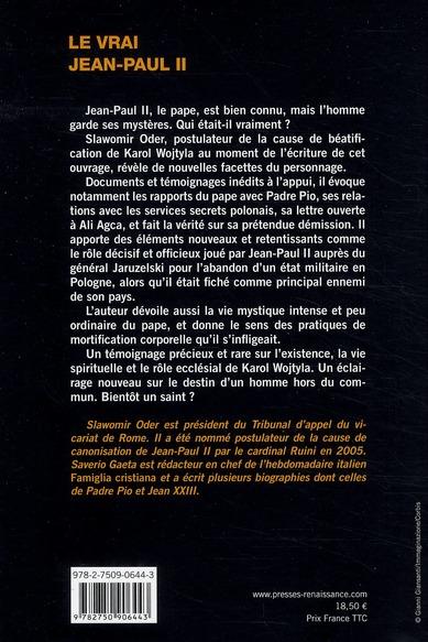 le vrai Jean-Paul II ; l'homme, le pape, le mystique