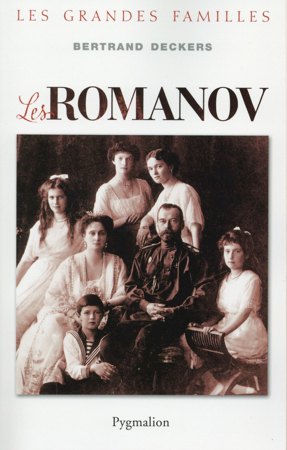les Romanov ; les grandes familles