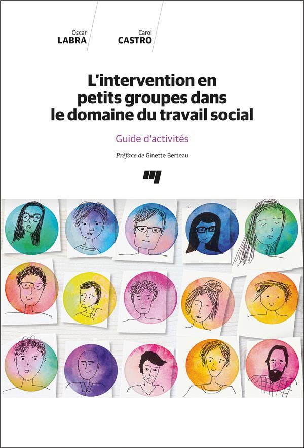 L'intervention en petits groupes dans le domaine du travail social ; guide d'activités