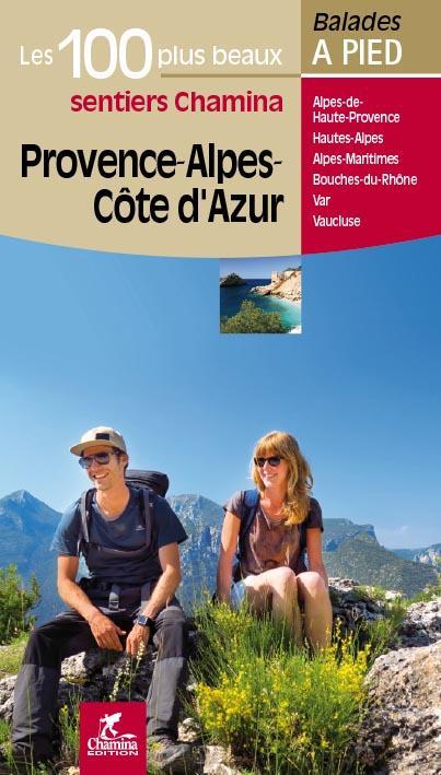 Provence alpes cote d'azur les 100 plus beaux sentiers