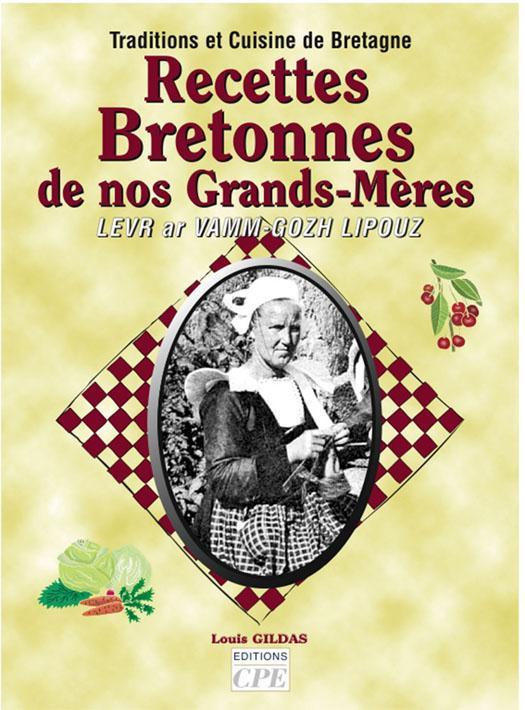 Recettes bretonnes de nos grands meres