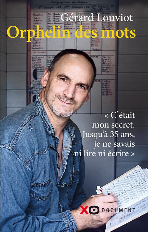 Orphelin des mots  - Gerard Louviot