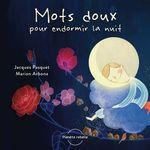 Vente EBooks : Mots doux pour endormir la nuit  - Jacques Pasquet - Marion Arbona