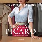 Vente AudioBook : Le clan picard v 02 l'enfant trop sage  - Jean-Pierre Charland
