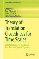 Theory of Translation Closedness for Time Scales  - Rathinasamy Sakthivel - Chao Wang - Donal O´Regan - Ravi P. Agarwal