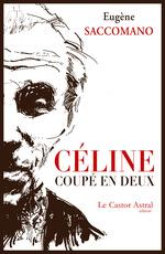 Vente Livre Numérique : Céline coupé en deux  - Eugène SACCOMANO