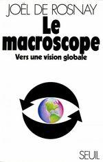 Vente EBooks : Le Macroscope. Vers une vision globale  - Joël de Rosnay