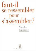 Vente EBooks : Faut-il se ressembler pour s'assembler ?  - Nicole Lapierre