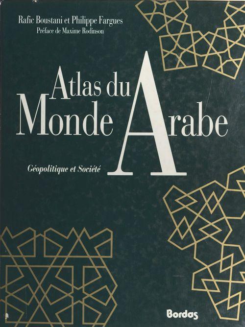 L'atlas du monde arabe