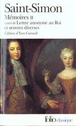 Couverture de Mémoires t.2 ; lettre anonyme au roi et oeuvres diverses