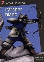 Couverture de L'archer blanc