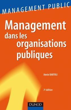 Management Dans Les Organisations Publiques (3e Edition)