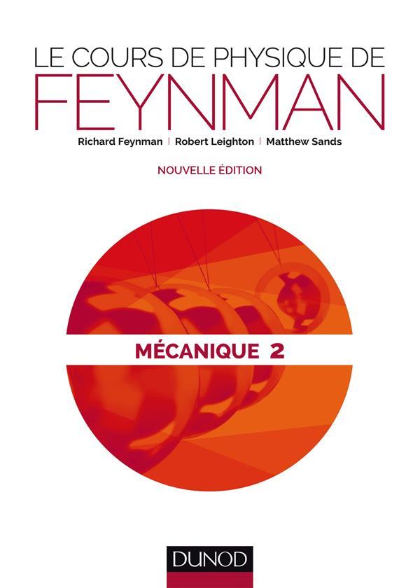 Le cours de physique de Feynman ; mécanique t.2