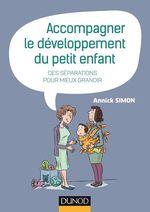 Vente EBooks : Accompagner le développement du petit enfant  - Annick Simon