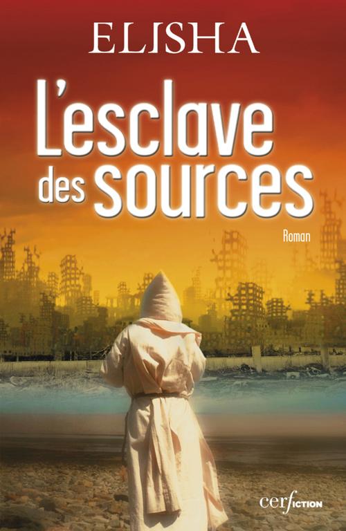 L'esclave des sources