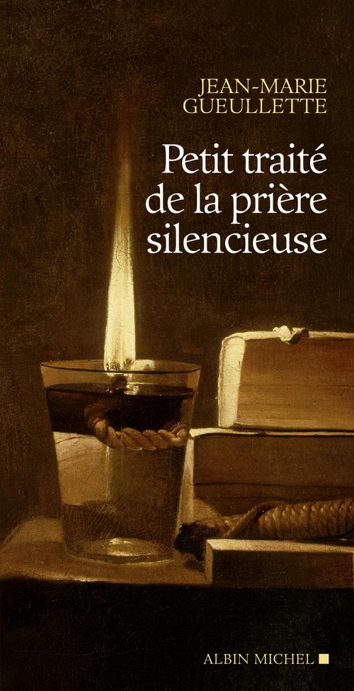 Petit traité de la prière silencieuse