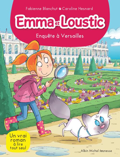 Emma et Loustic t.17 ; enquête à Versailles