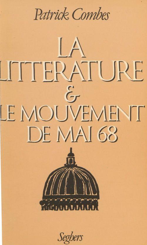 Litterature et mouvement de mai 68