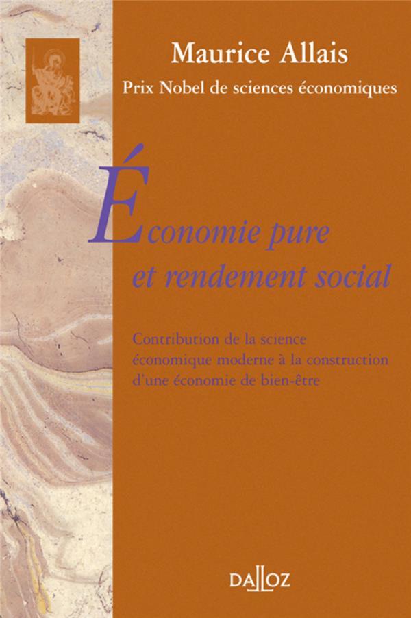 Economie Pure Et Rendement Social. Contrib. Sc. Eco. Moderne A La Construction Eco. De Bien-Etre