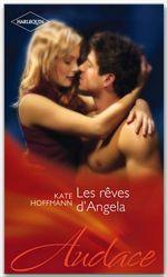 Vente EBooks : Les rêves d'Angela  - Kate Hoffmann