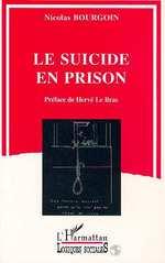 Vente Livre Numérique : Le suicide en prison  - Nicolas Bourgoin