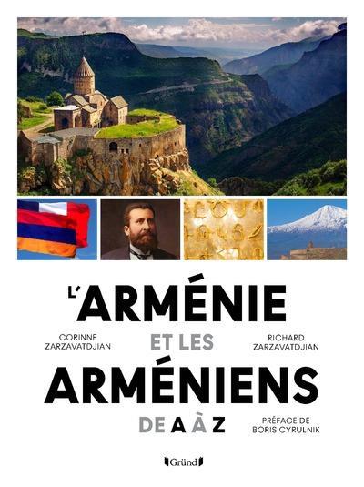 L'Arménie et les Arméniens de A à Z
