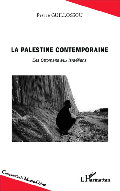 La Palestine contemporaine
