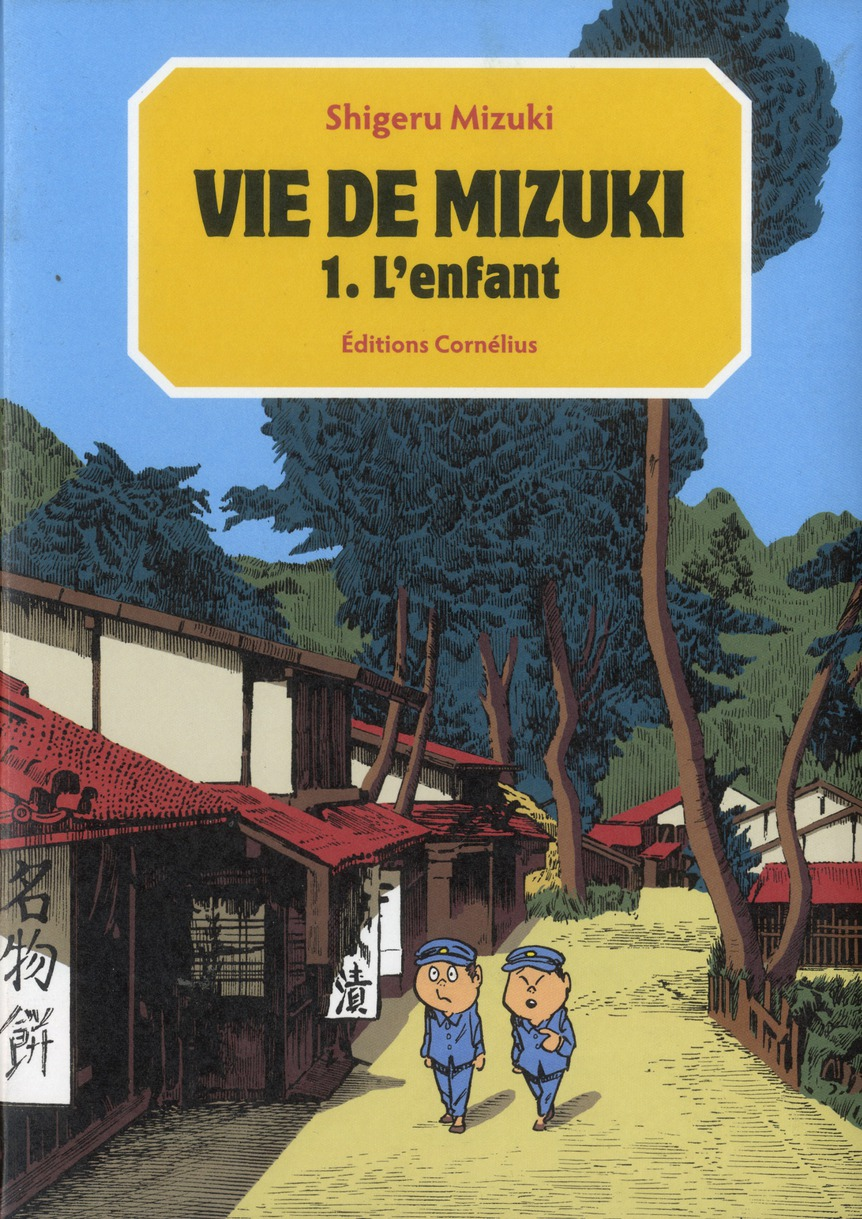 Vie de Mizuki t.1 ; l'enfant