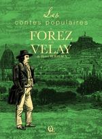 Vente Livre Numérique : Contes populaires du Forez et du Velay  - Hervé Berteaux