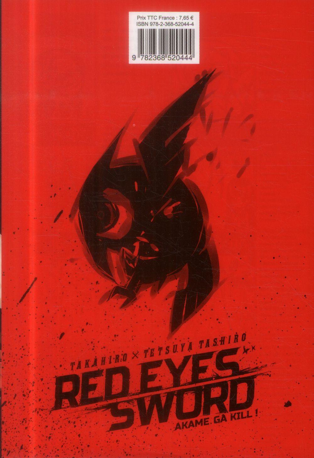 Red eyes sword - Akame ga Kill  T.1