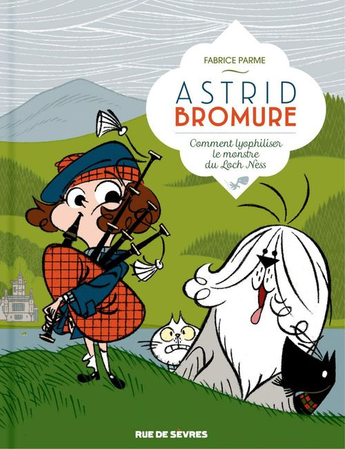 Astrid Bromure T.4 ; comment lyophiliser le monstre du Loch Ness