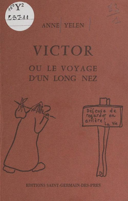 Victor ou Le voyage d'un long nez