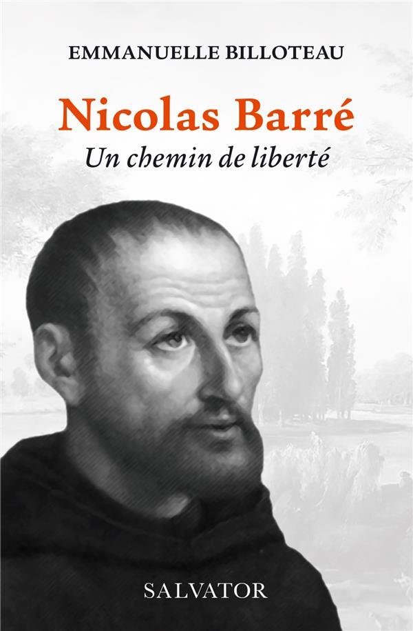Nicolas Barré, un chemin de liberté