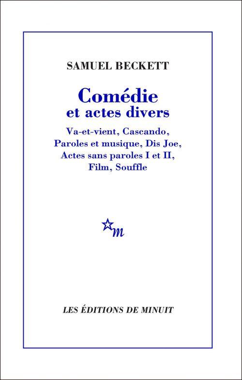 Comédie et actes divers  - Samuel BECKETT