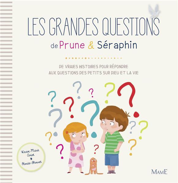 LES GRANDES QUESTIONS DE PRUNE ET SERAPHIN