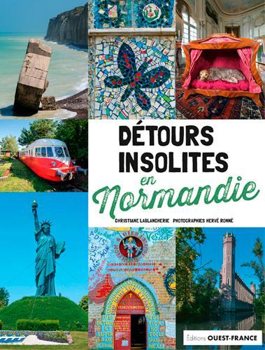 Détours insolites en Normandie