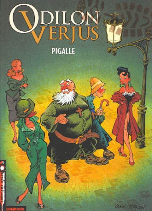 Les exploits d'Odilon Verjus T.2 ; Pigalle