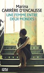 Vente EBooks : Une femme entre deux mondes  - Marina Carrère d'Encausse